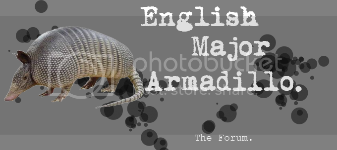 FYeah English Major Armadillo